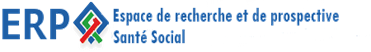 Espace de recherche et de prospective Santé Social